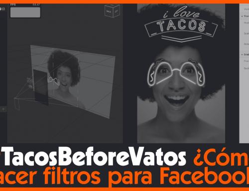 Facebook AR Studio #TacosBeforeVatos